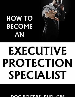 https://www.amazon.com/How-Become-Executive-Protection-Specialist-ebook/dp/B00AAIFW32
